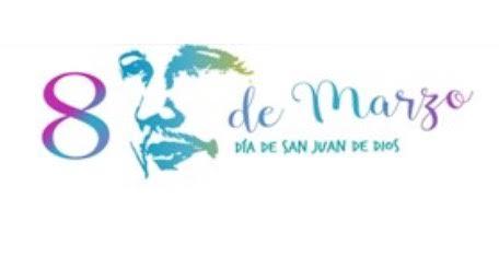 8 de marzo, Fiesta de San Juan de Dios